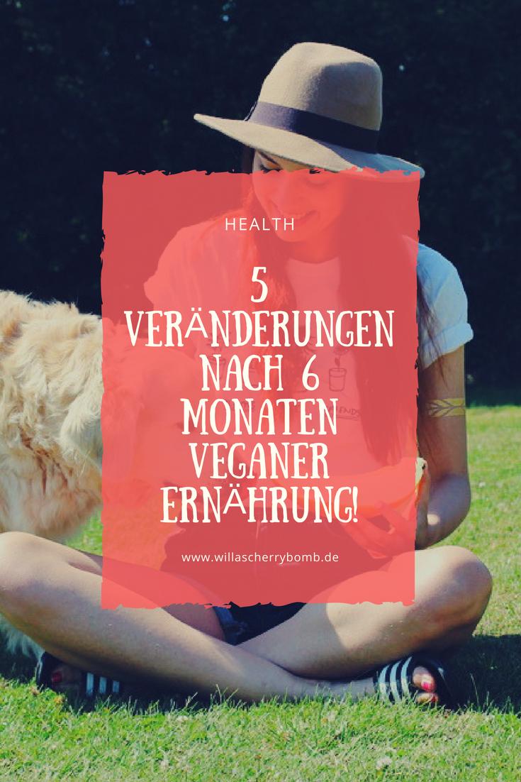 5 Veränderungen nach 6 Monaten veganer Ernährung