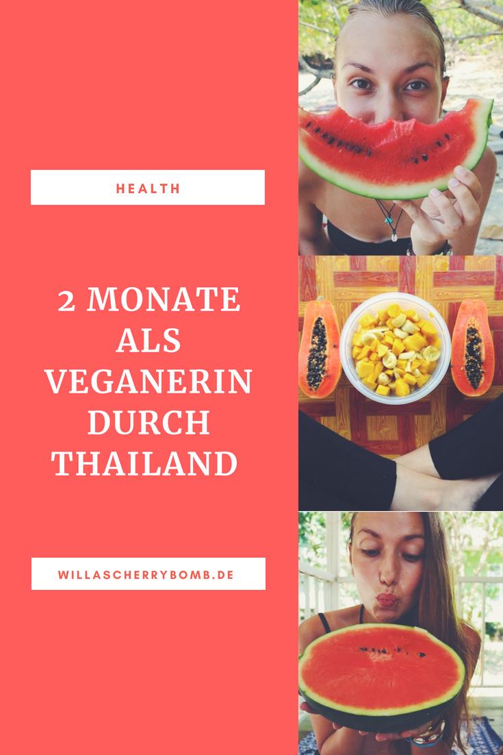 2 Monate als Veganerin durch Thailand