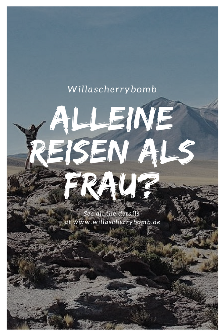 willascherrybomb solo travel as a woman alleine reisen als frau blog blogger