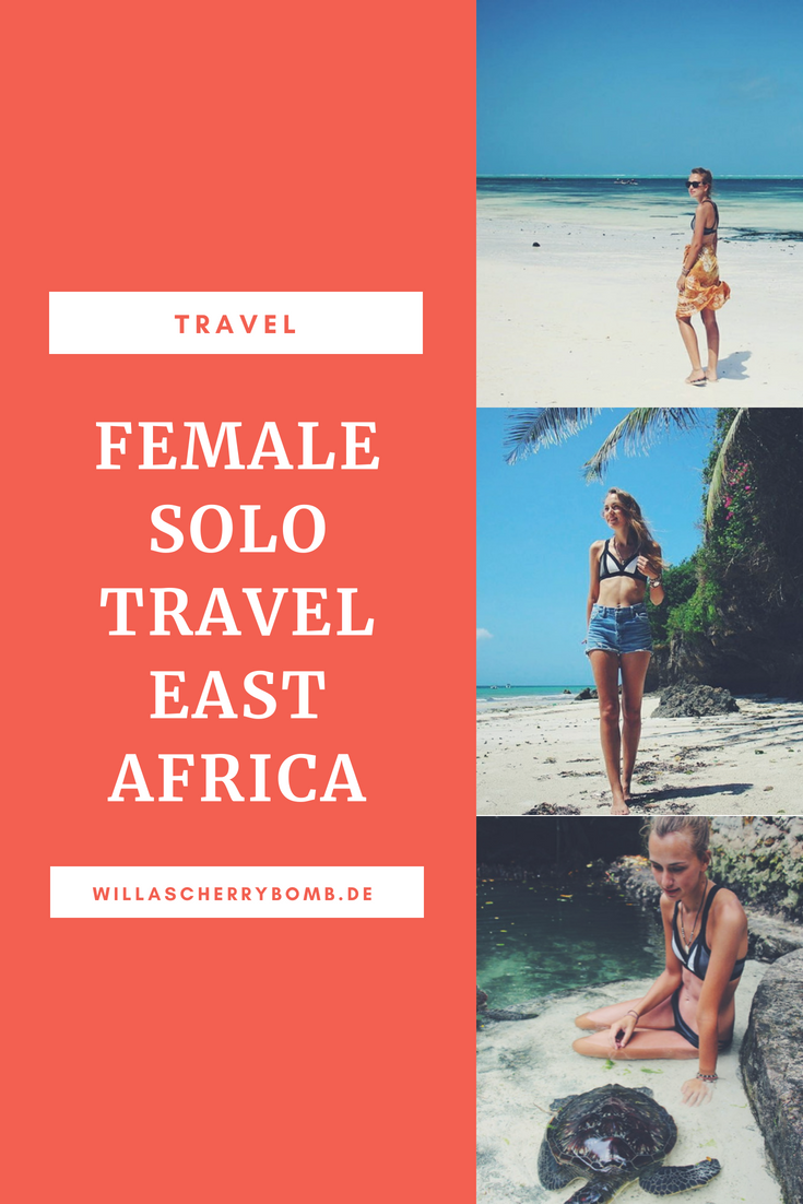 willascherrybomb solo travel alleinreisende frau ost afrika travel reise blog