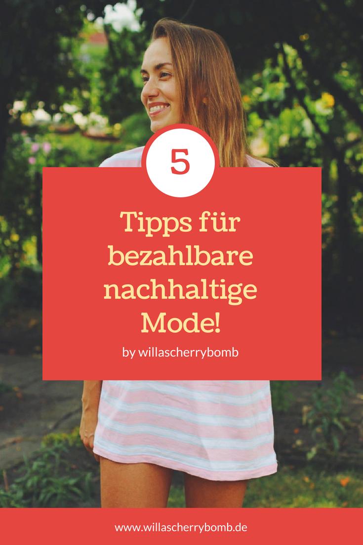 willascherrybomb 5 tipps für bezahlbare nachhaltige mode vegan fair fashion blog blogger