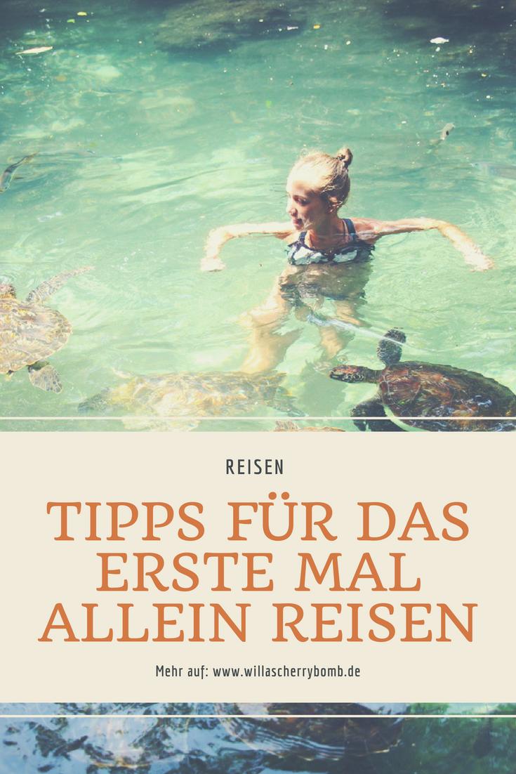 willascherrybomb tipps für das erste mal allein reisen solo travel blog blogger