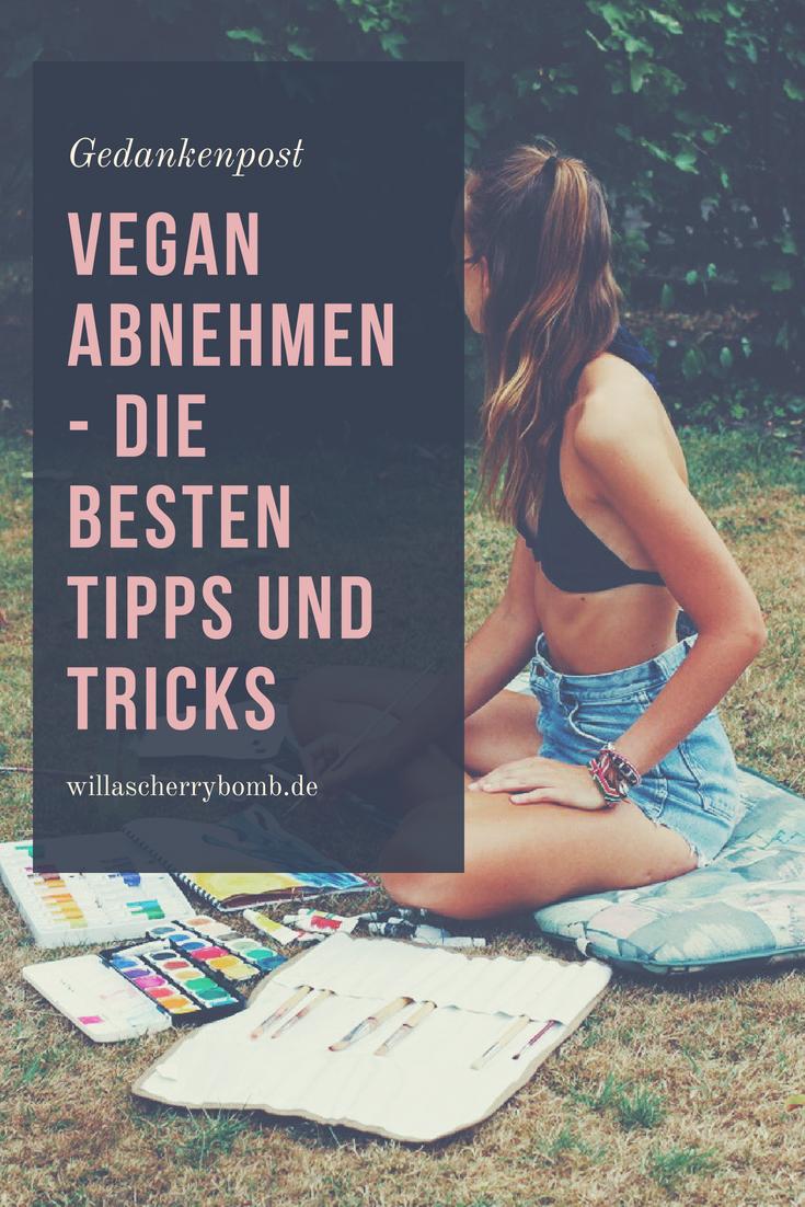 vegan abnehmen die besten tipps und tricks ernährung gedanken gedankenpost