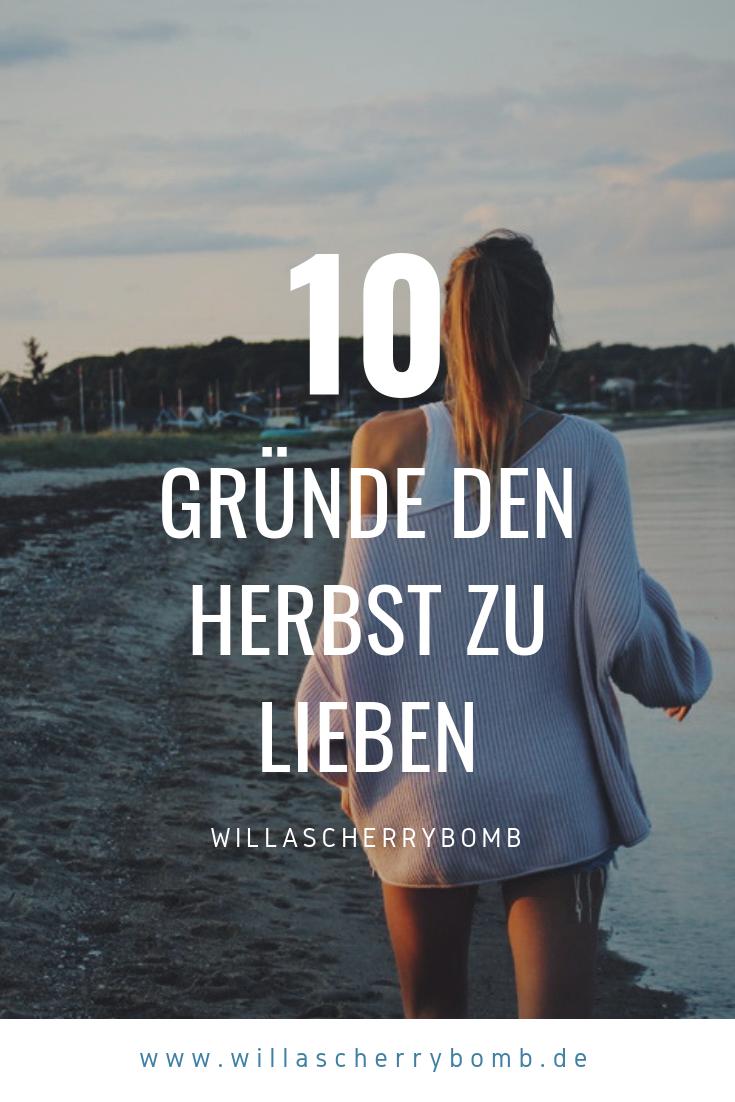 10 Gründe den Herbst zu lieben willascherrybomb blogtober