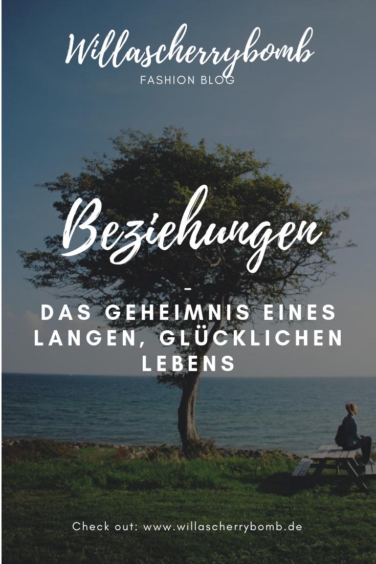 willascherrybomb Beziehungen - Das Geheimnis eines langen, glücklichen Lebens gedanken gedankenpost