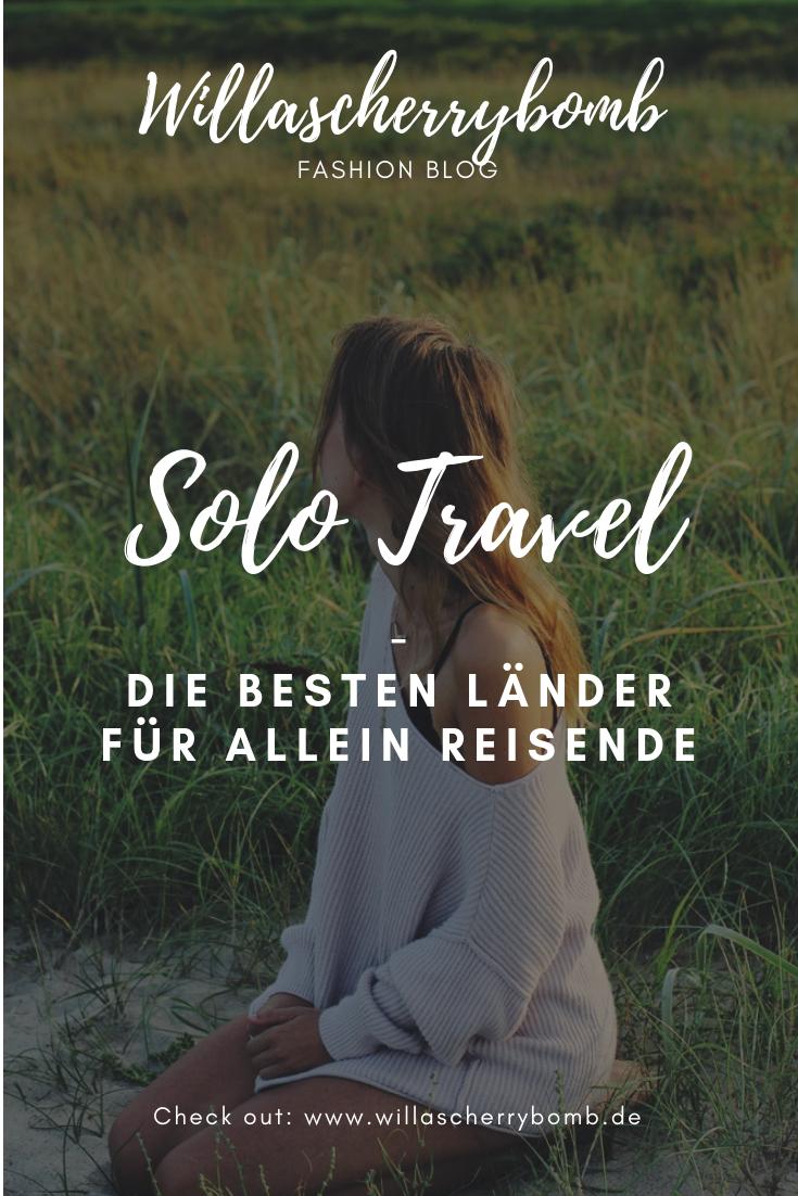 willascherrybomb Solo Travel Die besten Länder für allein Reisende reise blog blogger