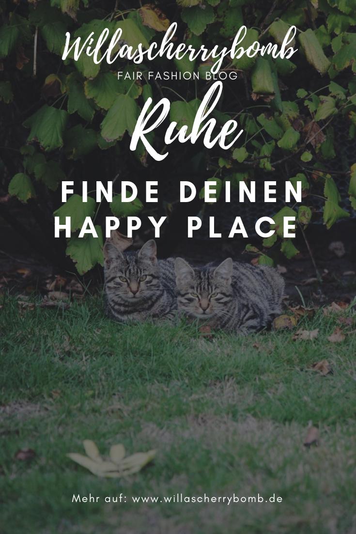 Ruhe - Finde deinen Happy Place willascherrybomb werbung artikel