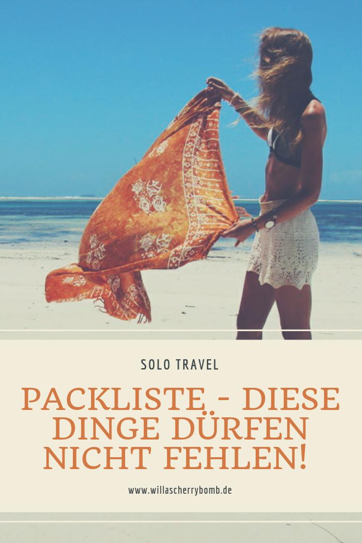 Solo Travel Packliste - Diese Dinge dürfen nicht fehlen willascherrybomb reise blog